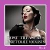 Lost Treasures Rare Female Vocalists, Vol. 2