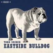 Todd Snider - Eastside Bulldog