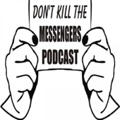 don t kill the messengers podcast by trayon samuel jr on apple podcasts  don t kill the messengers podcast