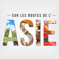 Podcast cover art for Sur les routes de l'Asie
