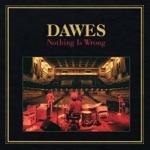 Dawes - The Way You Laugh
