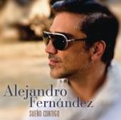 Alejandro Fernández - Sueño Contigo (AparatajeMusic.NeT)