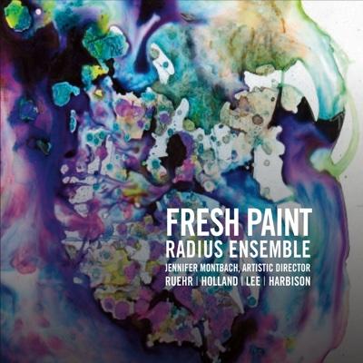 Fresh Paint - Radius Ensemble album