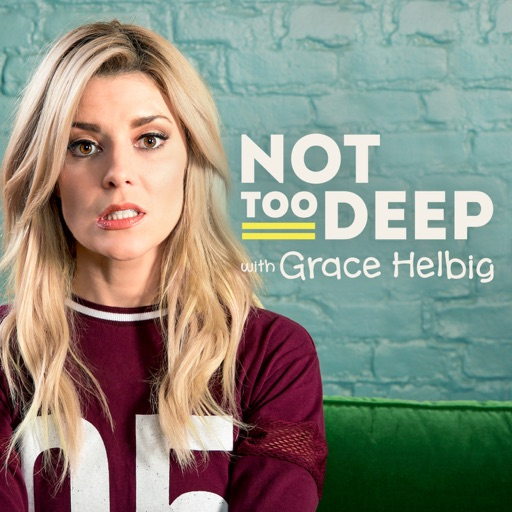 Cover image of Not Too Deep with Grace Helbig