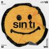 Sin Ti (feat. Willy Rodríguez, McKlopedia & La Vida Bohème) - Rawayana