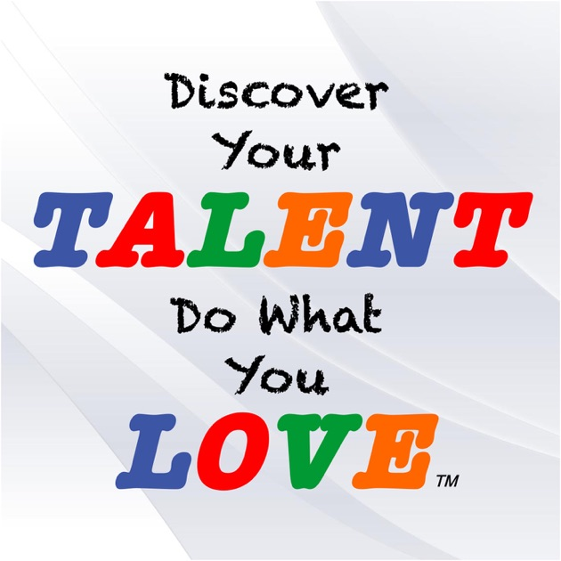 Discover Your Talentdo What You Love Build A Career Of Success
