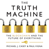 Michael J. Casey & Paul Vigna - The Truth Machine: The Blockchain and the Future of Everything (Unabridged) Grafik