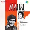 Mahal Original Motion Picture Soundtrack