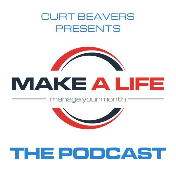 Curt Beavers - Make A Life