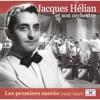 Les premiers succès (1945-1950) - Jacques Hélian et Son Orchestre