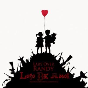 Loco de Amor (feat. Randy) - Single Mp3 Download