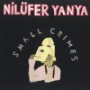 Small Crimes - Single - Nilüfer Yanya