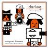 Darling - マーガレットズロース