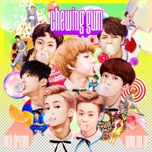 NCT DREAM - Chewing Gum