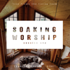 Soaking Worship / Session One - EP - Lámačské chvály