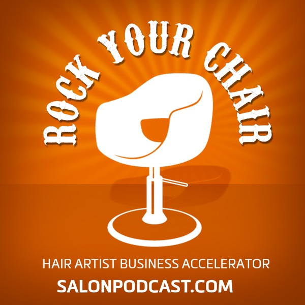 Rock Your Chair: Hair Artist Business Accelerator