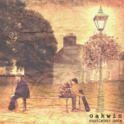 Castlebar Note - Oakwin Album Cover