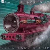 Tall Black Guy - One Device, One Method, One Thing