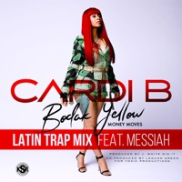 Bodak Yellow (feat. Messiah) [Latin Trap Remix] - Single Mp3 Download