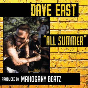 All Summer - Single - Dave East - Dave East
