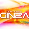 Ginza - Single - Don Lore V