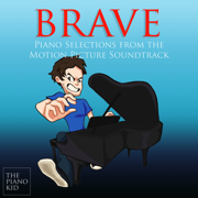 Brave (Piano Selections from the Motion Picture Soundtrack) - The Piano Kid - The Piano Kid
