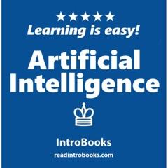 Artificial Intelligence (Unabridged)