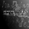 I Lied, I'm Dying Inside (Prhymekid Remix) - Anne-Marie-Choon