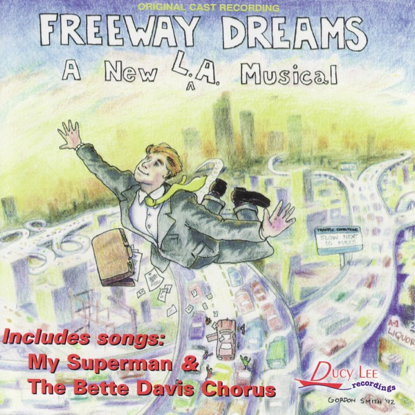 Original Cast Recording - Freeway Dreams album wiki, reviews