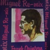 Remix Miguel - Single - Frank Quintero