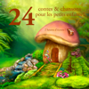 24 contes et chansons pour les petits enfants ! - Charles Perrault, Frères Grimm & Hans Christian Andersen