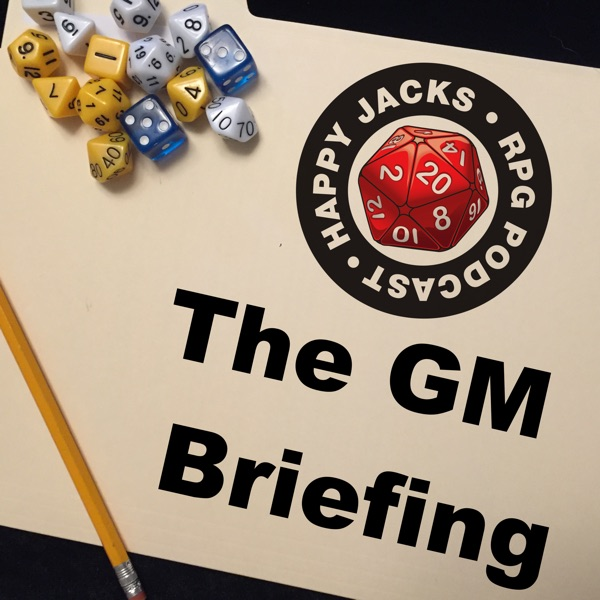 The GM Briefing, an RPG Podcast