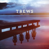The Trews - Not Ready to Go (Remastered)