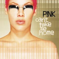 View album P!nk - Can't Take Me Home