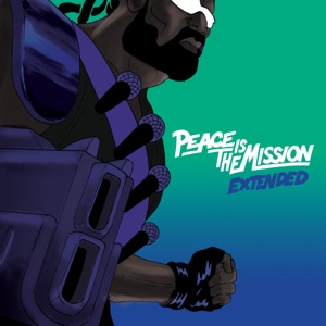 Peace Is The Mission (Extended) Mp3 Download