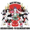 Best Hit AKG - ASIAN KUNG-FU GENERATION