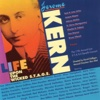 Life Upon the Wicked Stage - Jerome Kern