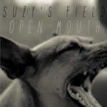 Suzy's Field - Open Mouth (feat. Jonathan Rhys Meyers)
