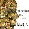 Life Goes On (feat. Zorn) - Single ジャケット写真