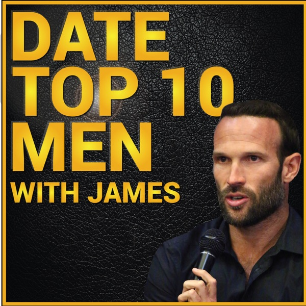 Date Top 10 Men With James