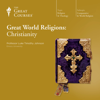 Luke Timothy Johnson & The Great Courses - Great World Religions: Christianity artwork