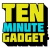 Ten Minute Gadget Podcast