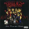Brides of Destruction - Life Grafik