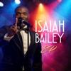 Isaiah Bailey - EP - Isaiah Bailey
