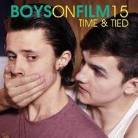 Télécharger Boys On Film 15, Time & Tied Episode 9