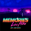 Like Mike - Memories (Jeff June Remix) artwork