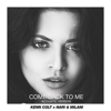 Kenn Colt & Nari & Milani - Come Back to Me (Acoustic Version) bild