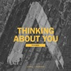Thinking About You (Remixes) - Single, Axwell Λ Ingrosso