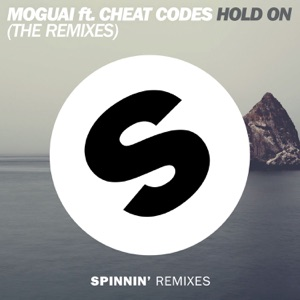 Hold On (feat. Cheat Codes) [The Remixes] - Single Mp3 Download
