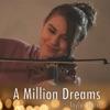 A Million Dreams (Violin Instrumental) [Instrumental] - Single, Taylor Davis